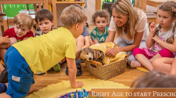 Right Age To Start Preschool – Parenting Tips