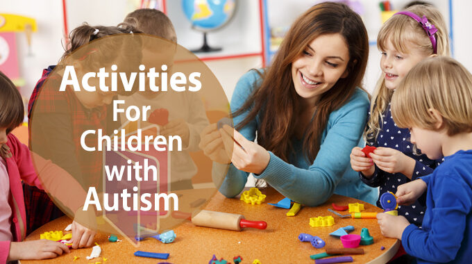 Activities For Children With Autism