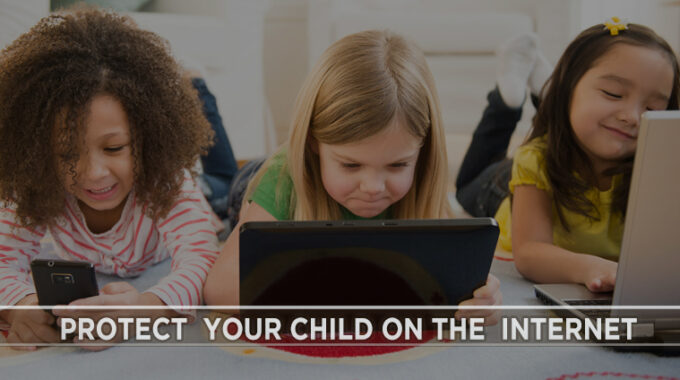 Protect Your Child On The Internet